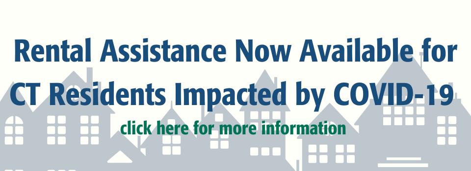 Rental Assistance Now Available for CT Residents Impacted by COVID-19