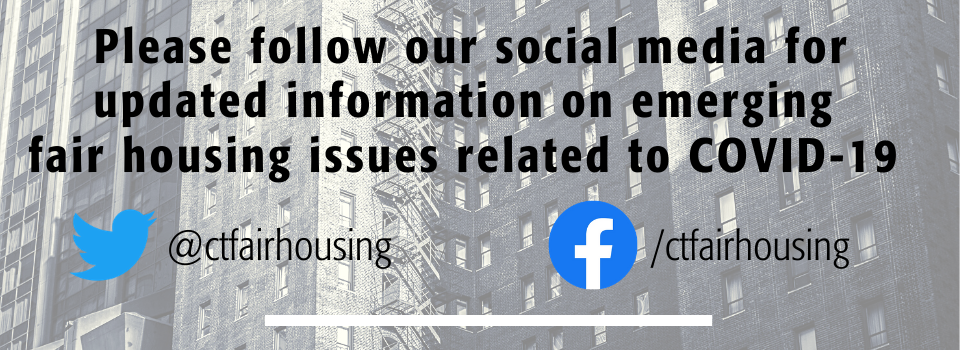 Follow our social media for updates on COVID-19 and fair Housing